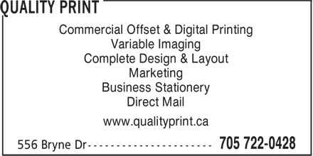 Quality Print (705-722-0428) - Annonce illustrée - Commercial Offset & Digital Printing Variable Imaging Complete Design & Layout Marketing Business Stationery Direct Mail www.qualityprint.ca  Commercial Offset & Digital Printing Variable Imaging Complete Design & Layout Marketing Business Stationery Direct Mail www.qualityprint.ca
