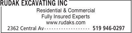 Rudak Excavating Inc (519-946-0297) - Display Ad - Residential & Commercial Fully Insured Experts www.rudaks.com