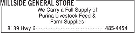 Millside General Store (902-485-4454) - Annonce illustrée - We Carry a Full Supply of Purina Livestock Feed & Farm Supplies We Carry a Full Supply of Purina Livestock Feed & Farm Supplies