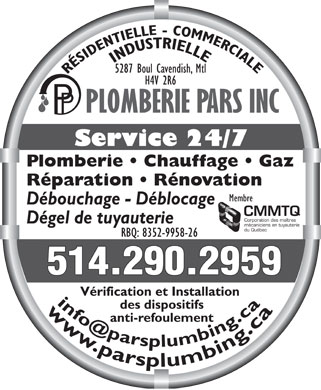 Plomberie Pars Inc (514-290-2959) - Annonce illustrée - Service 24/7 Repairs   Renovations Frozen Pipes Thawed Pipe Unclogging 5287 Boul Cavendish Verification and installation of Plumbing   Heating   Gas Backflow preventers