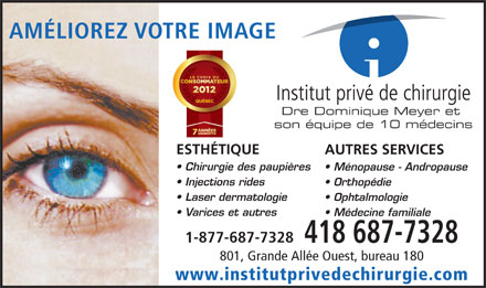 Institut Priv&eacute; de Chirurgie (418-687-7328) - Annonce illustr&eacute;e