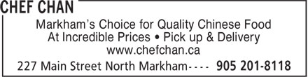 Chef Chan (905-201-8118) - Annonce illustrée - Markham's Choice for Quality Chinese Food At Incredible Prices • Pick up & Delivery www.chefchan.ca  Markham's Choice for Quality Chinese Food At Incredible Prices • Pick up & Delivery www.chefchan.ca