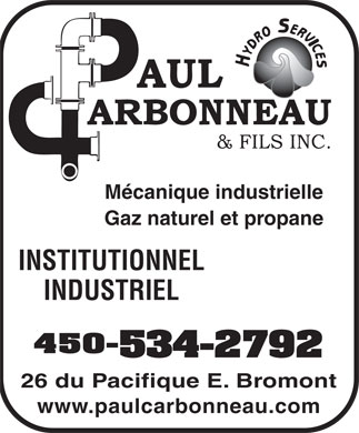 Groupe Carbonneau (450-534-2792) - Display Ad - Mécanique industrielle Gaz naturel et propane INSTITUTIONNEL INDUSTRIEL 450- 534-2792 26 du Pacifique E. Bromont www.paulcarbonneau.com