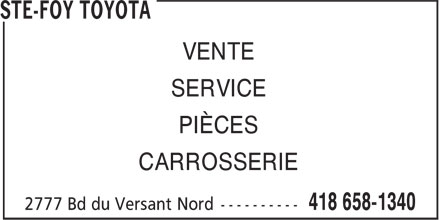 Ste-Foy Toyota (418-658-1340) - Annonce illustr&eacute;e - VENTE SERVICE PI&Egrave;CES CARROSSERIE