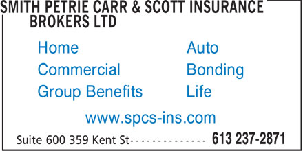 Smith Petrie Carr & Scott Insurance Brokers Ltd (613-237-2871) - Annonce illustrée - Home Auto Commercial Bonding Group Benefits Life www.spcs-ins.com
