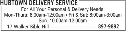 Hubtown Delivery Service (902-897-9892) - Display Ad - For All Your Personal & Delivery Needs! Mon-Thurs: 8:00am-12:00am • Fri & Sat: 8:00am-3:00am Sun: 10:00am-12:00am