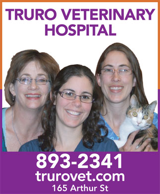 Truro Veterinary Hospital (902-893-2341) - Display Ad - TRURO VETERINARY HOSPITAL 893-2341 trurovet.com 165 Arthur St