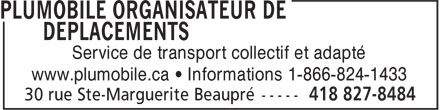 Plumobile Organisateur de déplacements (418-827-8484) - Display Ad - Service de transport collectif et adapté www.plumobile.ca • Informations 1-866-824-1433