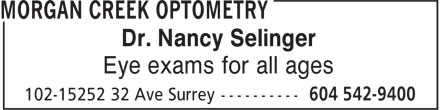 Morgan Creek Optometry (604-542-9400) - Annonce illustrée - Dr. Nancy Selinger Eye exams for all ages