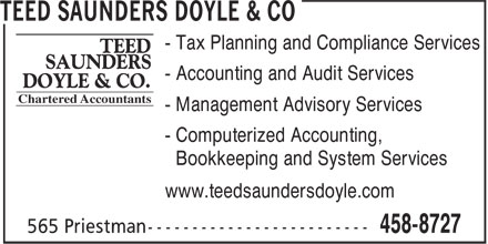 Teed Saunders Doyle & Co (506-458-8727) - Annonce illustrée - - Tax Planning and Compliance Services - Accounting and Audit Services - Management Advisory Services - Computerized Accounting, Bookkeeping and System Services www.teedsaundersdoyle.com
