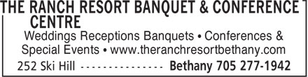 The Ranch Resort (705-277-1942) - Display Ad - Weddings Receptions Banquets • Conferences & Special Events • www.theranchresortbethany.com