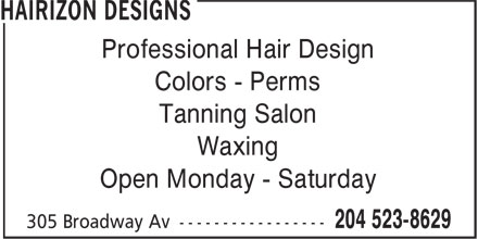 Hairizon Designs (204-523-8629) - Annonce illustrée - Professional Hair Design Colors - Perms Tanning Salon Waxing Open Monday - Saturday