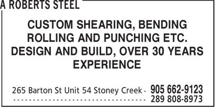 A Roberts Steel Fabricating (905-662-9123) - Annonce illustrée - CUSTOM SHEARING, BENDING ROLLING AND PUNCHING ETC. DESIGN AND BUILD, OVER 30 YEARS EXPERIENCE