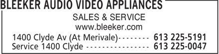 Bleeker Audio Video Appliances (613-225-5191) - Display Ad - SALES & SERVICE www.bleeker.com