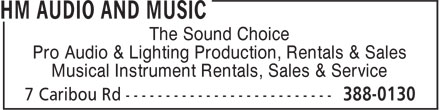 Hm Audio And Music (709-388-0130) - Display Ad - The Sound Choice Pro Audio & Lighting Production, Rentals & Sales Musical Instrument Rentals, Sales & Service