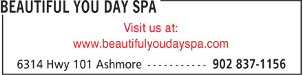 Beautiful You Day Spa (902-837-1156) - Annonce illustrée - www.beautifulyoudayspa.com Visit us at: