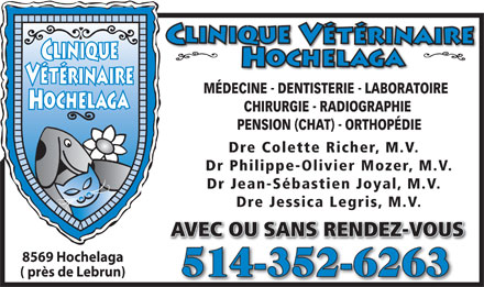 Clinique V&eacute;t&eacute;rinaire Hochelaga (514-352-6263) - Annonce illustr&eacute;e
