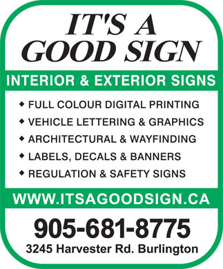 It's A Good Sign (905-681-8775) - Annonce illustr&eacute;e