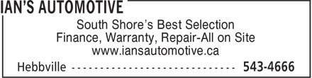 Ian's Automotive (902-543-4666) - Annonce illustrée - South Shore's Best Selection Finance, Warranty, Repair-All on Site www.iansautomotive.ca South Shore's Best Selection Finance, Warranty, Repair-All on Site www.iansautomotive.ca