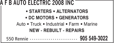 A F B Auto Electric 2008 Inc (905-549-3022) - Annonce illustr&eacute;e - &iquest; STARTERS &iquest; ALTERNATORS &iquest; DC MOTORS &iquest; GENERATORS Auto &iquest; Truck &iquest; Industrial &iquest; Farm &iquest; Marine NEW - REBUILT - REPAIRS