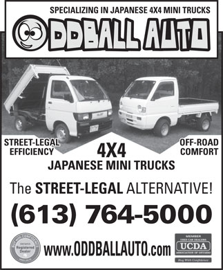 Oddball Auto (613-764-5000) - Annonce illustrée - SPECIALIZING IN JAPANESE 4X4 MINI TRUCKS STREET-LEGAL OFF-ROAD EFFICIENCY COMFORT 4X4 JAPANESE MINI TRUCKS The STREET-LEGAL ALTERNATIVE! (613) 764-5000 www.ODDBALLAUTO.com