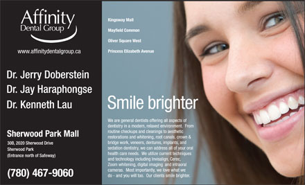 Affinity Dental Group-Sherwood Park (780-467-9060) - Display Ad