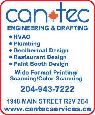 Can-Tec Consultants Ltd (204-943-7222) - Annonce illustrée - 1948 MAIN STREET R2V 2B4 www.cantecservices.ca 204-943-7222