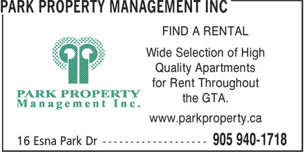 Park Property Management Inc (905-940-1718) - Annonce illustrée - FIND A RENTAL the GTA. www.parkproperty.ca FIND A RENTAL Wide Selection of High Quality Apartments for Rent Throughout the GTA. www.parkproperty.ca Wide Selection of High Quality Apartments for Rent Throughout