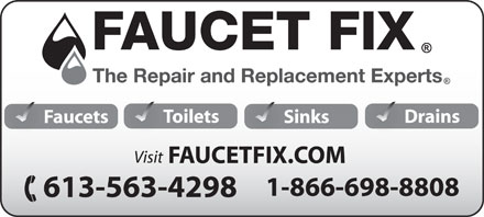 Faucet Fix (613-563-4298) - Display Ad - Toilets Drains Faucets Sinks 1-866-698-8808 613-563-4298