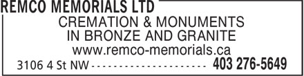 Remco Memorials Ltd (403-276-5649) - Annonce illustrée - CREMATION & MONUMENTS IN BRONZE AND GRANITE www.remco-memorials.ca