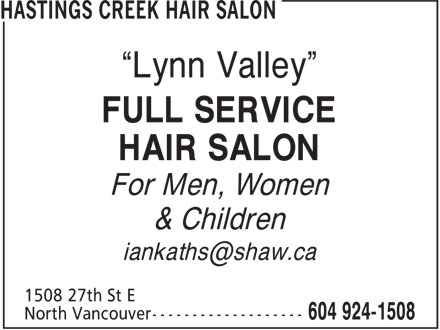 "Hastings Creek Hair Salon (604-924-1508) - Annonce illustrée - ""Lynn Valley"" FULL SERVICE HAIR SALON For Men, Women & Children iankaths@shaw.ca ""Lynn Valley"" FULL SERVICE HAIR SALON For Men, Women & Children iankaths@shaw.ca"