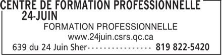 Centre Saint-Michel Formation pour Adultes (819-822-5520) - Display Ad - FORMATION PROFESSIONNELLE - www.24juin.csrs.qc.ca
