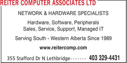 Reiter Computer Associates Ltd (403-329-4431) - Annonce illustr&eacute;e - NETWORK &amp; HARDWARE SPECIALISTS Hardware, Software, Peripherals Sales, Service, Support, Managed IT Serving South - Western Alberta Since 1989 www.reitercomp.com