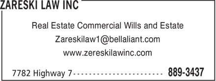 Zareski Law Inc (902-889-3437) - Annonce illustrée - Real Estate Commercial Wills and Estate Zareskilaw1@bellaliant.com www.zereskilawinc.com