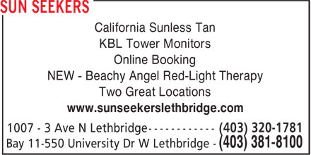 Sun Seekers (403-381-8100) - Display Ad - California Sunless Tan KBL Tower Monitors Online Booking NEW - Beachy Angel Red-Light Therapy Two Great Locations www.sunseekerslethbridge.com
