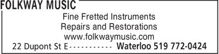 Folkway Music (519-763-5524) - Annonce illustrée - Fine Fretted Instruments Repairs and Restorations www.folkwaymusic.com