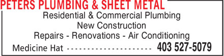 Peters Plumbing &amp; Sheet Metal (403-527-5079) - Display Ad - Residential &amp; Commercial Plumbing New Construction Repairs - Renovations - Air Conditioning
