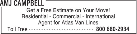 AMJ Campbell - Annonce illustrée - Get a Free Estimate on Your Move! Residential - Commercial - International Agent for Atlas Van Lines