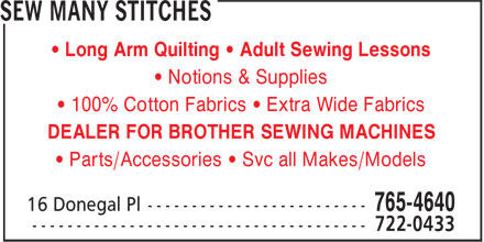 Sew Many Stitches (709-765-4640) - Annonce illustrée - • Long Arm Quilting • Adult Sewing Lessons • Notions & Supplies • 100% Cotton Fabrics • Extra Wide Fabrics DEALER FOR BROTHER SEWING MACHINES • Parts/Accessories • Svc all Makes/Models