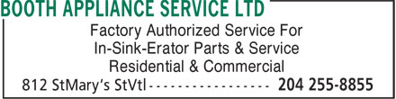 Booth Appliance Service Ltd (204-255-8855) - Annonce illustrée - Factory Authorized Service For In-Sink-Erator Parts & Service Residential & Commercial Factory Authorized Service For In-Sink-Erator Parts & Service Residential & Commercial