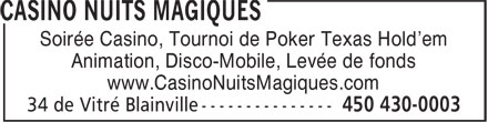 Casino Nuits Magiques (450-430-0003) - Display Ad - Animation, Disco-Mobile, Levée de fonds www.CasinoNuitsMagiques.com Soirée Casino, Tournoi de Poker Texas Hold'em