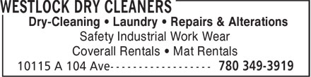 Westlock Dry Cleaners (780-349-3919) - Display Ad - Safety Industrial Work Wear Coverall Rentals • Mat Rentals Dry-Cleaning • Laundry • Repairs & Alterations Safety Industrial Work Wear Coverall Rentals • Mat Rentals Dry-Cleaning • Laundry • Repairs & Alterations
