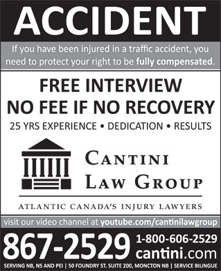 Cantini Law Group Accident and Disability Lawyers (506-867-2529) - Display Ad