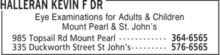 Halleran Kevin F Dr (709-364-6565) - Display Ad - Eye Examinations for Adults & Children Mount Pearl & St. John's