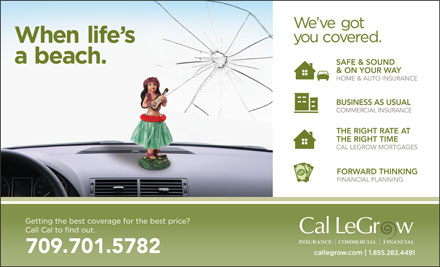 Cal LeGrow Insurance (709-793-3021) - Display Ad