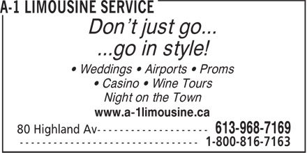 A-1 Limousine Service (613-707-0153) - Display Ad - ...go in style! • Weddings • Airports • Proms Don't just go... • Casino • Wine Tours Night on the Town www.a-1limousine.ca