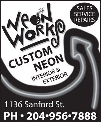 Neon Works (204-956-7888) - Display Ad - CUSTOMNEON 1136 Sanford St. PH   204 956 7888 CUSTOMNEON 1136 Sanford St. PH   204 956 7888 CUSTOMNEON 1136 Sanford St. PH   204 956 7888 CUSTOMNEON 1136 Sanford St. PH   204 956 7888