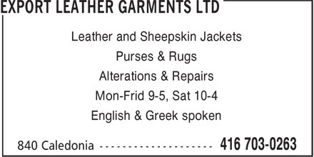 Export Leather Garments Ltd (416-703-0263) - Annonce illustrée - Alterations & Repairs Mon-Frid 9-5, Sat 10-4 English & Greek spoken Purses & Rugs Leather and Sheepskin Jackets
