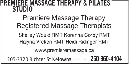 Premiere Massage Therapy & Pilates Studio (250-860-4104) - Annonce illustrée - Premiere Massage Therapy Registered Massage Therapists Shelley Would RMT Korenna Corby RMT Halyna Vreken RMT Heidi Ridinger RMT www.premieremassage.ca Premiere Massage Therapy Registered Massage Therapists Shelley Would RMT Korenna Corby RMT Halyna Vreken RMT Heidi Ridinger RMT www.premieremassage.ca
