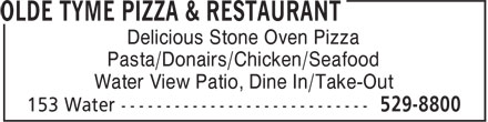 Olde Tyme Pizza & Restaurant (506-529-8800) - Annonce illustrée - Delicious Stone Oven Pizza Pasta/Donairs/Chicken/Seafood Water View Patio, Dine In/Take-Out Delicious Stone Oven Pizza Pasta/Donairs/Chicken/Seafood Water View Patio, Dine In/Take-Out